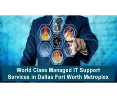 World Class Managed IT Support Services in Dallas Fort Worth Metroplex
