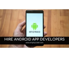 Android App Development Company | Hire Android App Developers - Employcoder