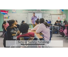 Take a Step Ahead for School Safety Funding