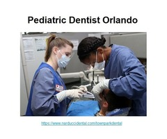 Want to Relieve from dental problems? Pediatric Dentist Orlando will help you out