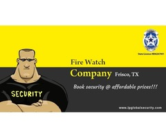 Top Fire watch company from Texas-L&P Global Security