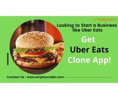 Get Uber Eats Clone App to start an App like Uber Eats  - Employcoder