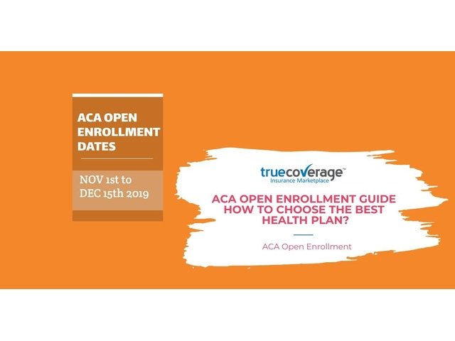 Affordable health insurance-ACA Open Enrollment-Truecoverage | free-classifieds-usa.com