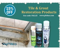 Fall Season Deals on Tile, Grout and Stone Restoration Products