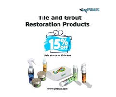 Fall Season Deals on Tile, Grout and Stone Restoration Products | pFOkUS