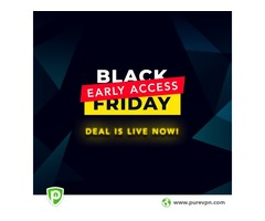 Early Access Black Friday VPN Deal