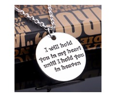 """""""I WILL HOLD YOU IN MY HEART UNTIL I HOLD YOU IN HEAVEN"""" NECKLACE"""