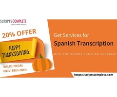 Utilise Thanksgiving Offer as soon as Possible for Spanish Transcription Services
