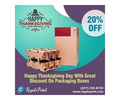 Happy Thanksgiving Day With A 20% Discount On Packaging Boxes | RegaloPrint