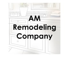AM Remodeling Company