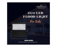 Use 150w led flood lights To Ensure Maximum Brightness