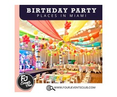 Get Best Birthday Party Places in Miami