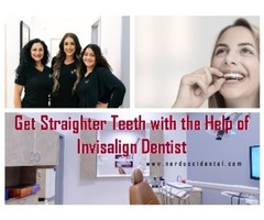 Visit Invisalign Dentist to Get the Best Treatment for Your Misaligned Teeth