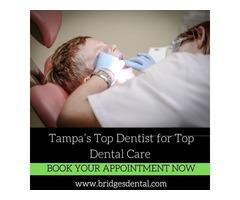 Tampa's top dentist at Bridges Dental