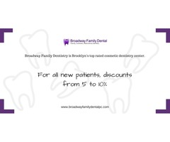 Discount For All New Patients From Broadway Family Dental
