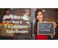 Arizona Winter Visitor Directory That Helps Your Find Everything At One Place