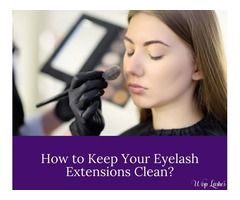 How to Keep Your Eyelash Extensions Clean?