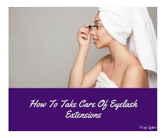 How To Take Care Of Eyelash Extensions - Wisp Lashes