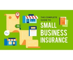Get The Best Business Insurance For Small Business