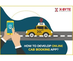 How to Develop On Demand Taxi/Cab Booking App? | X-Byte Enterprise Solutions