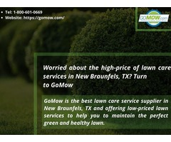 Worried about the high-price of lawn care services in New Braunfels, TX? Turn to GoMow