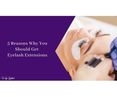 5 Reasons Why You Should Get Eyelash Extensions