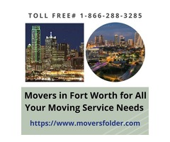 Movers in Fort Worth for All Your Moving Service Needs