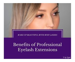 Benefits of Professional Eyelash Extensions - Wisp Lashes