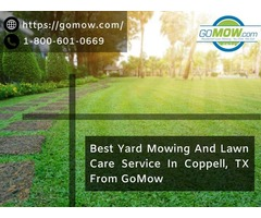 Best Yard Mowing And Lawn Care Service In Coppell, TX from GoMow
