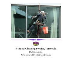 Hire Trained Professionals for Window Cleaning in Temecula