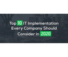Top 10 IT Implementation Every Company Should Consider In 2020 | X- Byte Enterprise Solutions