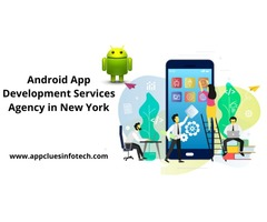Android App Development Services Agency