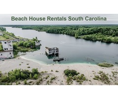 The fun of beach house rentals in SC