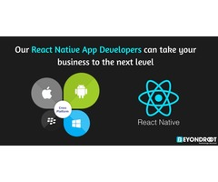 Our React Native App Developers can take your business to the next level