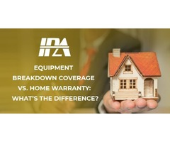 Equipment Breakdown Coverage vs. Home Warranty | Insurance Pro AZ