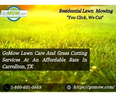 GoMow Lawn Care And Grass Cutting Services At An Affordable Rate In Carrollton, TX