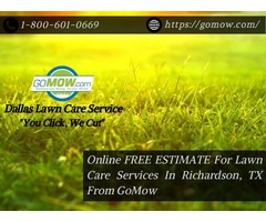 Online FREE ESTIMATE For Lawn Care Services In Richardson, TX From GoMow