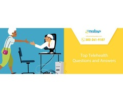 Top Telehealth Questions and Answers