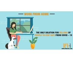 Work from home – the only solution for billions of people to stay safe from COVID – 19