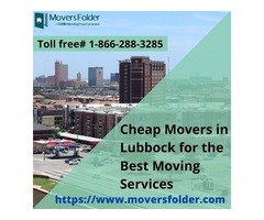 Cheap Movers in Lubbock for the Best Moving Services