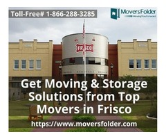 Get Moving & Storage Solutions from Top Movers in Frisco