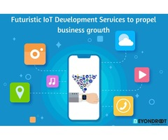 Futuristic IoT development Services to propel business growth