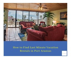 Booking a Vacation Rentals in Port Aransas - The Mayan Princess
