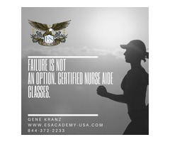 Failure is Not an Option - Certified Nurse Aide Classes