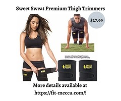 Get that bikini body and attractive thigh to flaunt with sweat thigh trimmers