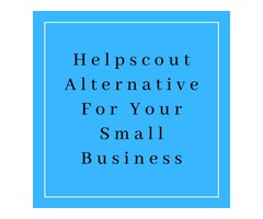 Helpscout Alternative For Your Small Business