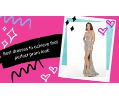 Best dresses to achieve that perfect prom look