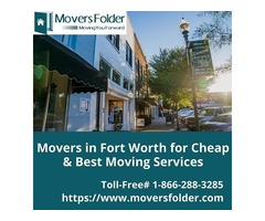 Find Best Fort Worth Movers that Suits your Moving Budget