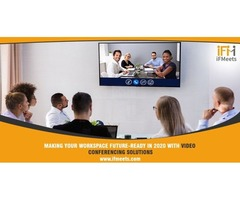 Making your workspace future-ready in 2020 with video conferencing solutions