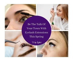 Be The Talk Of Your Town With Eyelash Extensions This Spring